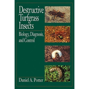 Destructive Turfgrass Insects: Biology, Diagnosis and Control