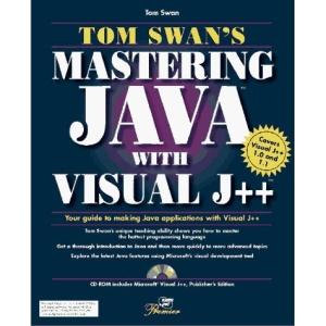 Tom Swan's Mastering Visual J++: Premier Edition