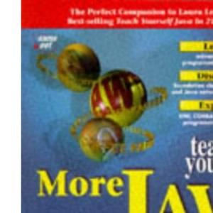 Teach Yourself More Java 1.1 in 21 Days (Sams Teach Yourself)