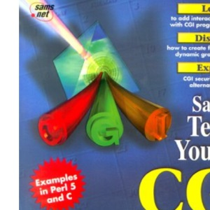 Teach Yourself CGI Programing in a Week (Sams Teach Yourself)