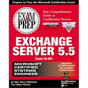 MCSE Exam Preparation: Exchange Server 5.5