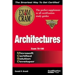 MCSD Architectures Exam Cram (Exam Cram (Coriolis Books))