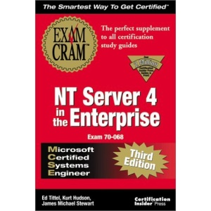 MCSE NT Server 4 in the Enterprise Exam Cram: Adaptive Version (Exam Cram Series)