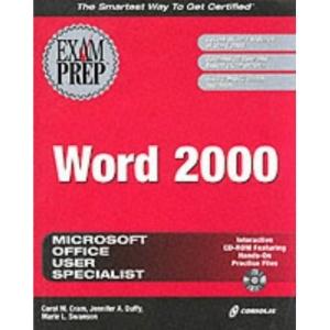 Word 2000 Exam Prep (Exam Prep (Coriolis' Certification Insider Press))