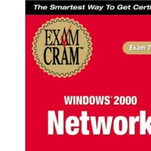 MCSE Windows 2000 Network Exam Cram (Exam Cram (Coriolis Books))