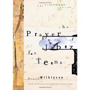 The Prayer of Jabez for Teens (Breakthrough)