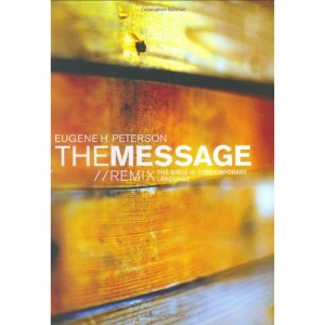 The Message: Remix - The Bible in Contemporary Language (Think)