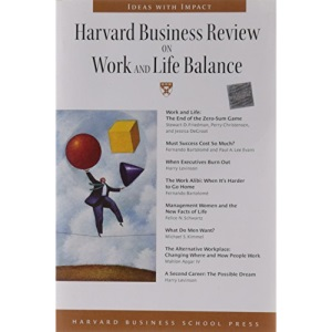 Harvard Business Review on Work and Life Balance (Harvard Business Review Paperback)