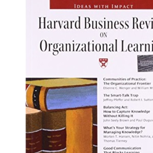 Harvard Business Review on Organizational Learning (Harvard Business Review Paperback S.)