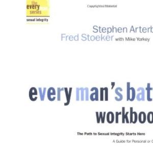 Every Man's Battle Workbook (Everyman: Sexual Integrity)