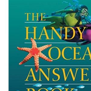The Handy Ocean Answer Book (Handy Answer Books)