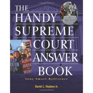 Handy Supreme Court Answer Book: Your Smart Reference (Handy Answer Books)