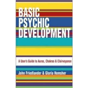 Basic Psychic Development: A User's Guide to Auras, Chakras and Clairvoyance