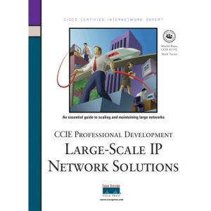 CCIE Professional Development: Large-scale IP Network Solutions (Cisco Press Certification & Training)