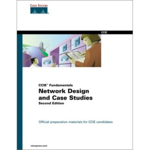Cisco CCIE Fundamentals: Network Design and Case Studies