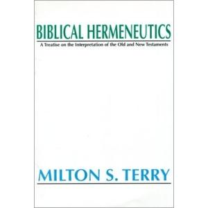 Biblical Hermeneutics: A Treatise on the Interpretation of the Old and New Testament