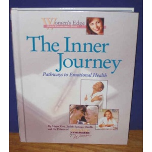 The Inner Journey: Emotional Health and Healing (Women's Edge Health Enhancement Guide)
