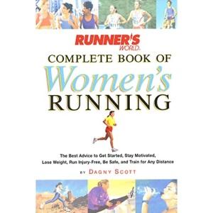 Runner's World Complete Book of Women's Running (Runner's World Complete Books)
