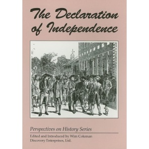 The Declaration of Independence (Perspectives on History (Discovery))