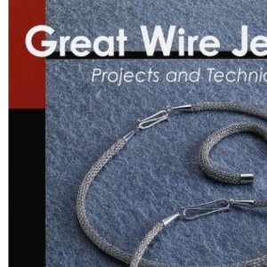 Great Wire Jewelry (Jewelry Crafts)