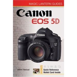 Canon EOS 5D (Magic Lantern Guide) (Magic Lantern Guides)