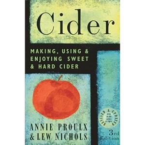 Cider: Making, Using, & Enjoying Sweet & Hard Cider