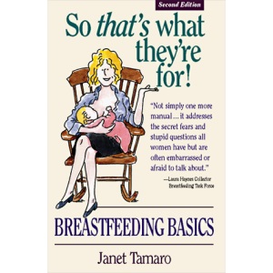 So That's What They're For!: Breastfeeding Basics
