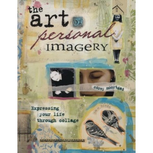 Art of Personal Imagery: Expressing Your Life Through Collage