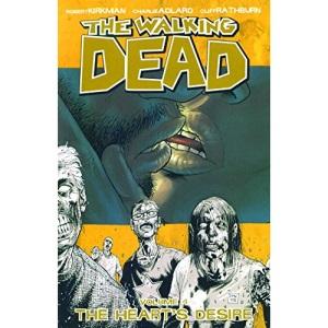 The Walking Dead Volume 4: The Heart's Desire: Heart's Desire v. 4