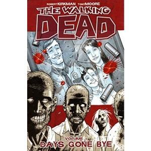 The Walking Dead Volume 1: Days Gone Bye: Days Gone Bye v. 1