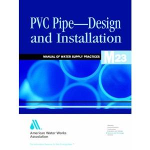PVC Pipe-design and Installation (Awwa Manual)