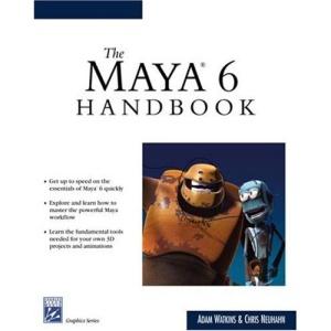 The Maya 6 Handbook (Charles River Media Graphics (Paperback))