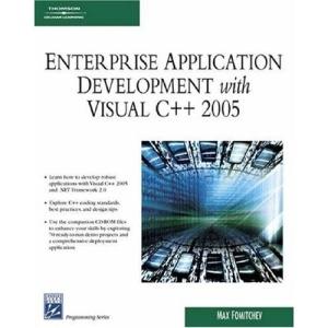 Enterprise Application Development with Visual C++ 2005 (Charles River Media Programming)