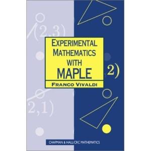 Experimental Mathematics with Maple (Chapman Hall/CRC Mathematics)