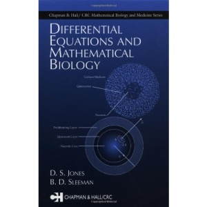 Differential Equations and Mathematical Biology (Differential equations & mathematical biology)