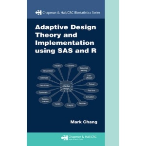 Theory and Application of Adaptive Design (Chapman & Hall/CRC Biostatistics) (Chapman & Hall/CRC Biostatistics Series)