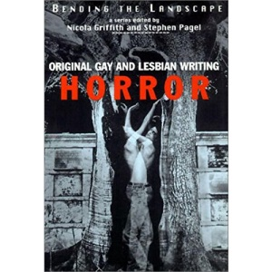 Horror: Original Gay and Lesbian Writing (Bending the Landscape)