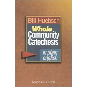 Whole Community Catechesis in Plain English