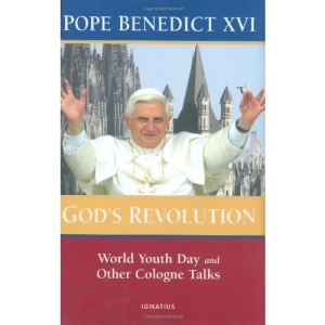 God's Revolution: World Youth Day and Other Cologne Talks