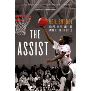 The Assist: Hoops, Hope, and the Game of Their Lives