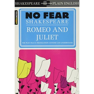 Romeo and Juliet (Sparknotes No Fear Shakespeare): 2