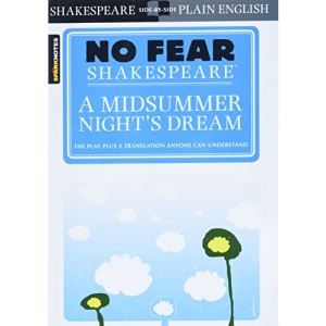 No Fear: Midsummer Night Dream (Sparknotes No Fear Shakespeare)