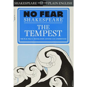 No Fear Shakespeare: The Tempest (Sparknotes No Fear Shakespeare)