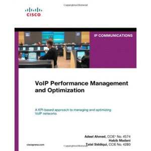 VoIP Performance Management and Optimization (Networking Technology: IP Communications)
