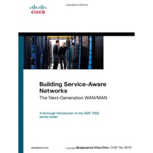 Building Service-Aware Networks: The Next-Generation WAN/MAN (Networking Technology)