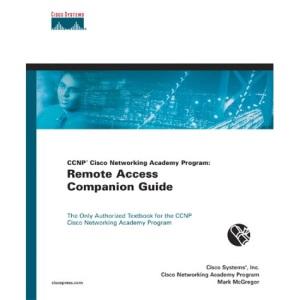 Ccnp Cisco Networking Academy Program: Semester Six Companion Guide: Remote Access