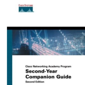 Second Year Complete Guide (Cisco Networking Academy Program)