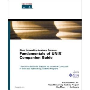 Fundamentals of UNIX Companion Guide (Cisco Networking Academy Program)