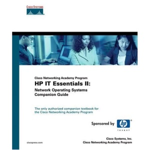 IT Essentials 2: Network Operating Systems Companion Guide (Cisco Networking Academy Program Series)
