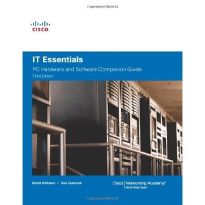 IT Essentials: PC Hardware and Software Companion Guide (Cisco Networking Academy Progm)